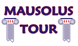 Mausolus Tour